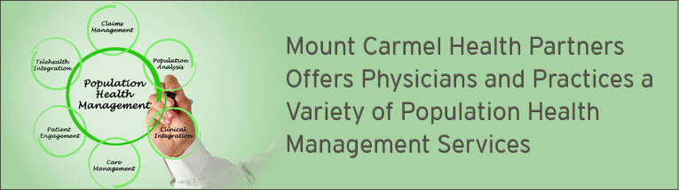 Mount Carmel Health Partners moves toward a Population Health Management strategy